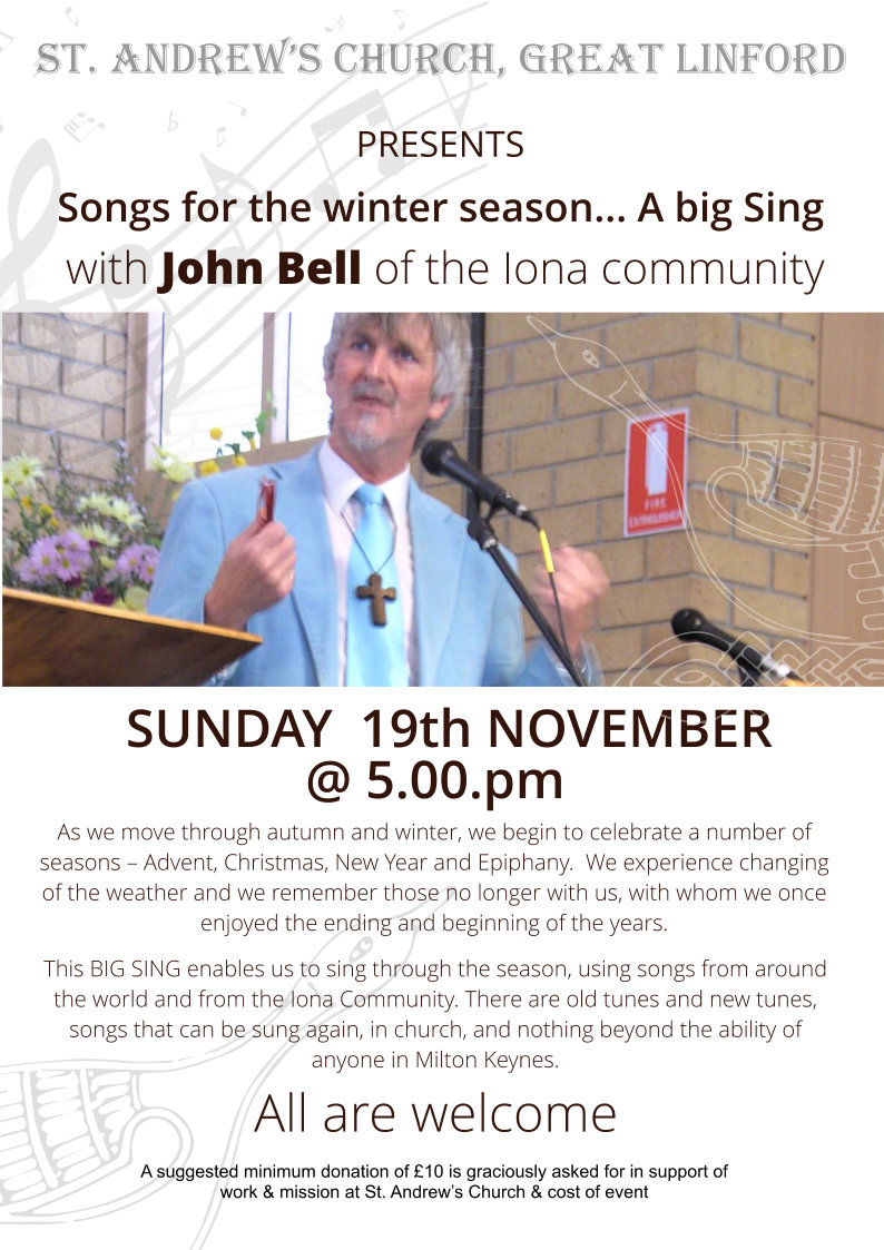 """Songs for the Winter Season"" - A Big Sing hosted by John Bell at St Andrew's Church"