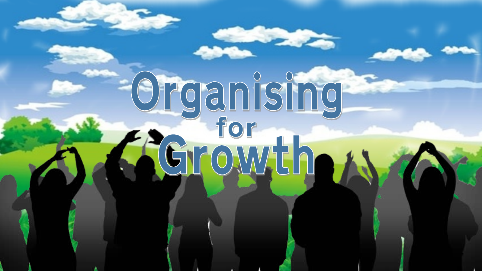 Organising for Growth